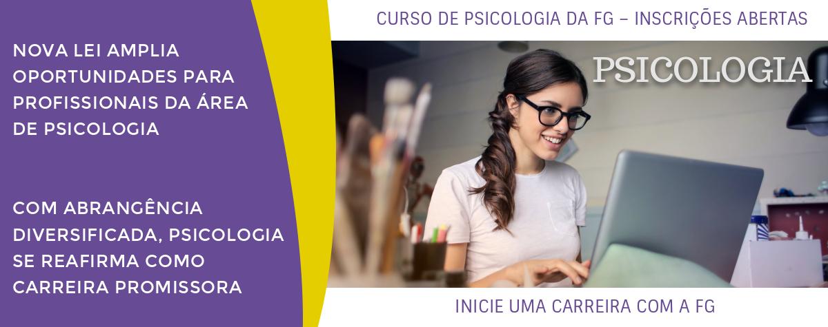 CURSO DE PSICOLOGIA DA FG – INSCRIÇÕES ABERTAS